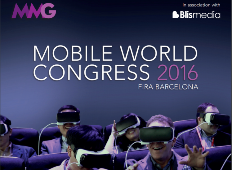 Mobile World Congress 2016 Wrap Report